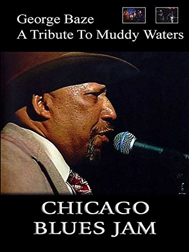 George Baze : A Tribute To Muddy Waters