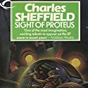 Sight of Proteus: Behrooz Wolf, Book 1 (       UNABRIDGED) by Charles Sheffield Narrated by Laurel Lefkow