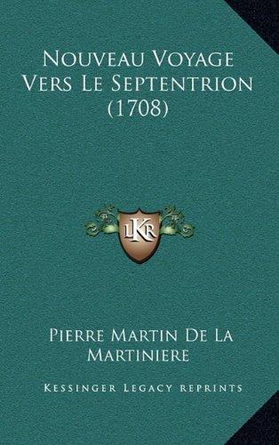 Nouveau Voyage Vers Le Septentrion (1708)