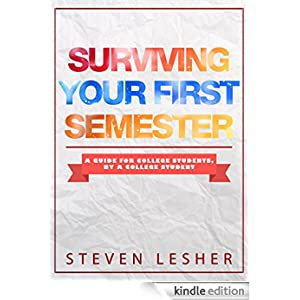 students surviving college If you are of nontraditional college age and thinking about returning to school, this guide will help you survive college also listed are 10 requirements that will guide you through the steps of college success.