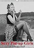 Sexy Pin-up Girls in schwarz-weiß (Wandkalender 2016 DIN A4 hoch): Kesse Pin-up-Girls im Stil der 40er- und 50er Jahre (Monatskalender, 14 Seiten)