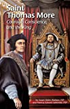 img - for Saint Thomas More: Courage, Conscience, and the King (Encounter the Saints) book / textbook / text book