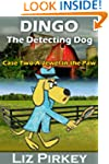 Dingo the Detecting Dog: Case Two-A J...