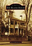 img - for Blaine House, The (Images of America) book / textbook / text book