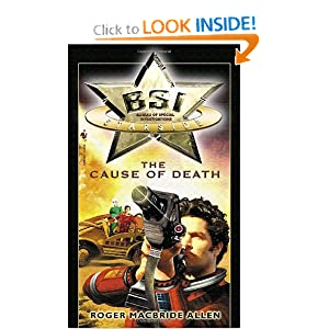 The Cause of Death (BSI Starside) by Roger MacBride Allen