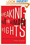 Speaking Out on Human Rights: Debatin...