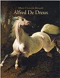 echange, troc Marie-Christine Renauld - L'univers d'Alfred de Dreux : 1810-1860