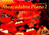 img - for Abracadabra Piano: Book 2 : Graded Pieces for Young Pianists (Bk. 2) book / textbook / text book