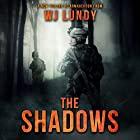 The Shadows: The Invasion Trilogy, Book 2 Audiobook by W. J. Lundy Narrated by Kevin T. Collins