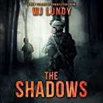 The Shadows: The Invasion Trilogy, Book 2 | W. J. Lundy