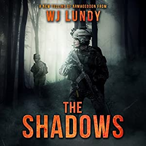 The Shadows Audiobook by W. J. Lundy Narrated by Kevin T. Collins