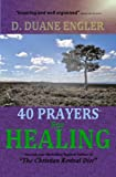 img - for 40 Prayers for Healing (40 Prayers Series) book / textbook / text book