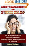 Anxiety Management And Stress Relief:...