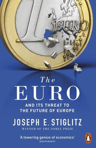 the-euro-and-its-threat-to-the-future-of-europe