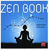 Zen book : le guide de la vie sereine de A  Zen