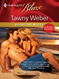img - for Riding the Waves (Harlequin Blaze) book / textbook / text book