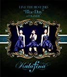 "Kalafina LIVE THE BEST 2015""Blue Day""at 日本武道館(Blu-ray Disc)"