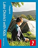 Lake District with Kids: Full-color lifestyle guide to traveling with children in the Lake District (Footprint - Lifestyle Guides)