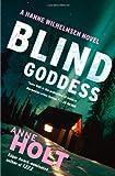 Blind Goddess: Hanne Wilhelmsen Book One (A Hanne Wilhelmsen Novel)