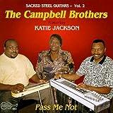 echange, troc Campbell Brothers, Katie Jackson - Pass Me Not