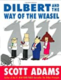 Dilbert and the Way of the Weasel (0060518057) by Adams, Scott