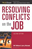 img - for 2007 Spring list: Resolving Conflicts on the Job (Worksmart) book / textbook / text book