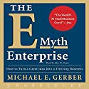The E-Myth Enterprise Audiobook by Michael E. Gerber Narrated by John H. Mayer