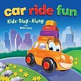 Car Ride Fun : Kids Sing-Along