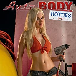 Auto Body Hotties 2013 Calendar
