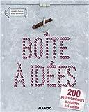 echange, troc Anne Van Damme, Isabel Schwencke - Boîte à idées : 200 petits bonheurs à réaliser soi-même