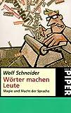 Wörter machen Leute: Magie und Macht der Sprache title=