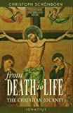 From Death to Life: The Christian Journey