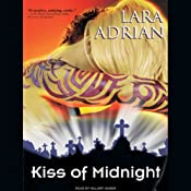 Kiss of Midnight: The Midnight Breed, Book 1 | [Lara Adrian]