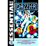 Essential Dazzler, Vol. 1 (Marvel Essentials) (v. 1) ~ Chris Claremont