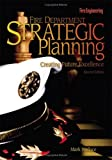 Fire Department Strategic Planning: Creating Future Excellence