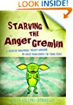 Starving the Anger Gremlin: A Cogniti...