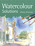 Watercolor Solutions (1843400375) by Wiseman, Albany