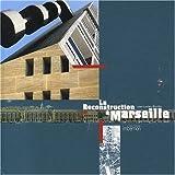echange, troc Jean-Lucien Bonillo - La reconstruction à Marseille : Architectures et projets urbains 1940-1960