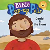 Daniel & the Lions (Bible Pop-Up Pals)