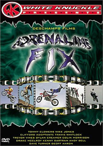 Adrenaline Fix (White Knuckle Extreme)