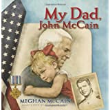 My Dad, John McCain ~ Meghan McCain