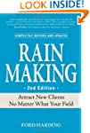 Rain Making: Attract New Clients No M...