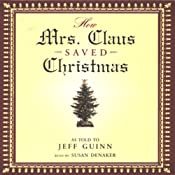 How Mrs. Claus Saved Christmas | [Jeff Guinn]