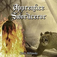 Apprentice Swordceror: Blademage Saga, Book 1 (       UNABRIDGED) by Chris Hollaway Narrated by Jamie du Pont MacKenzie