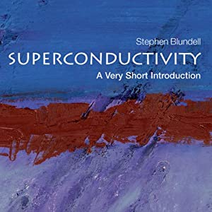 Superconductivity: A Very Short Introduction | [Stephen Blundell]