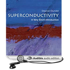 Superconductivity: A Very Short Introduction (Unabridged)