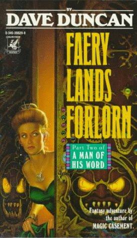 Faery Lands Forlorn (Man of His Word), DAVID J. DUNCAN