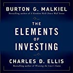 The Elements of Investing | Burton G Malkiel,Charles D Ellis