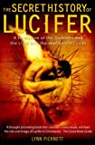 The Secret History of Lucifer (1845292634) by Picknett, Lynn