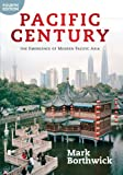 img - for Pacific Century: The Emergence of Modern Pacific Asia book / textbook / text book